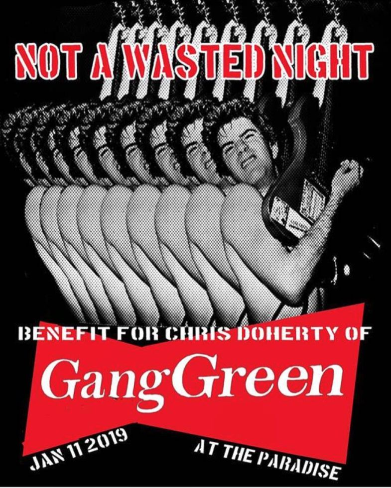 Benefit For Chris Doherty (Gang Green) 1-11-19