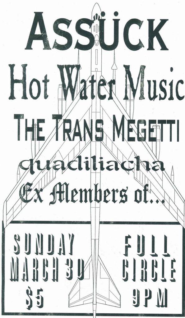 Assuck-Hot Water Music-Transmegetti-Quadiliacha-Ex Members Of… @ 3-30-99