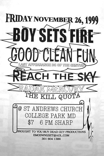 Boy Sets Fire-Good Clean Fun-Reach The Sky-Radar Mercury-The Kill Quota @ College Park MD 11-26-99