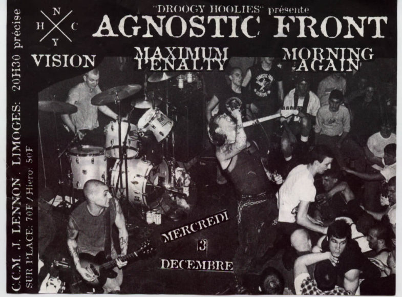 Agnostic Front-Vision-Maximum Penalty-Morning Again @ Paris France 12-3-99