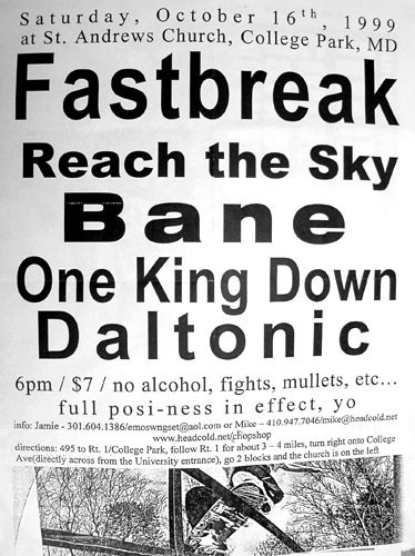 Fastbreak-Reach The Sky-Bane-One King Down-Daltonic @ College Park MD 10-16-99
