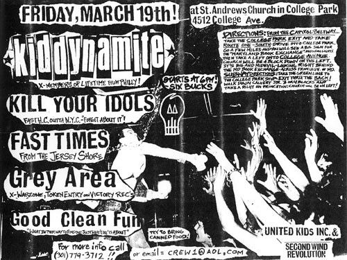 Kid Dynamite-Kill Your Idols-Fast Times-Grey Area-Good Clean Fun @ College Park MD 3-19-99