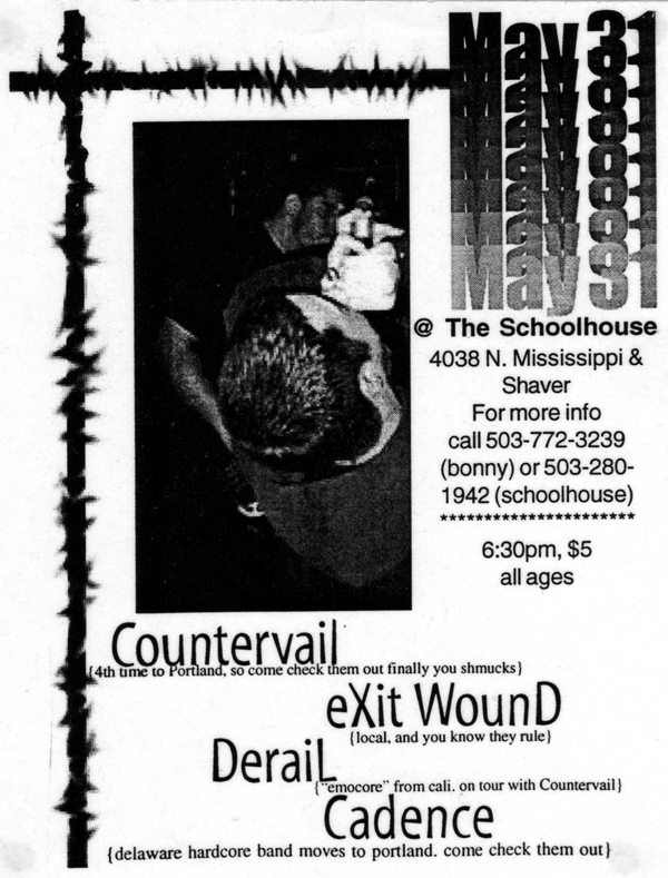 Countervail-Exit Wound-Derail-Cadence @ Portland OR 5-31-99