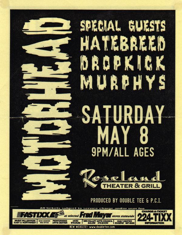 Motorhead-Hatebreed-Dropkick Murphys @ New York City NY 5-8-99