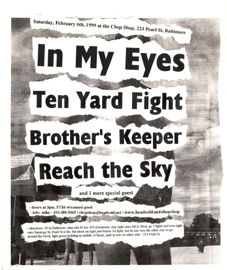 In My Eyes-Ten Yard Fight-Brothers Keeper-Reach The Sky @ Baltimore MD 2-6-99