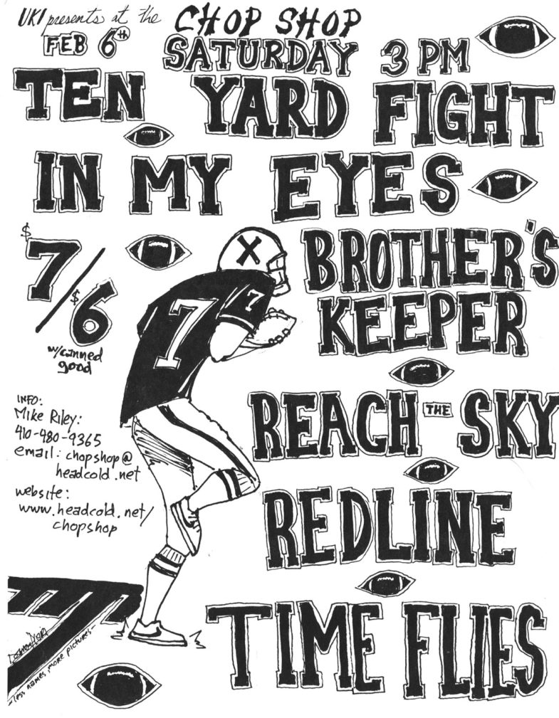 Ten Yard Fight-In My Eyes-Brother's Keeper-Reach The Sky-Red Line-Time Flies @ Baltimore MD 2-6-99