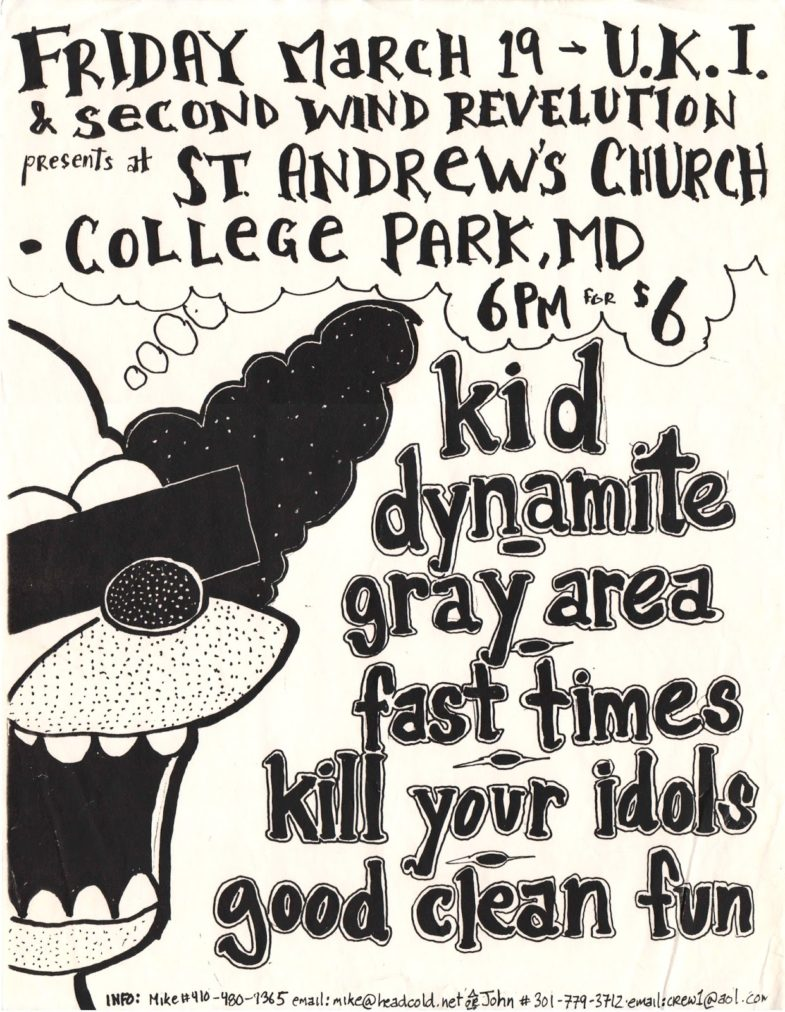 Kid Dynamite-Grey Area-Fast Times-Kill Your Idols-Good Clean Fun @ College Park MD 3-19-99