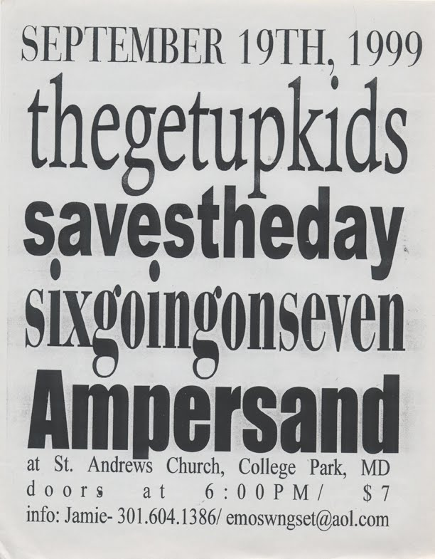 Get Up Kids-Saves The Day-Six Going On Seven-Ampersand @ College Park MD 9-19-99