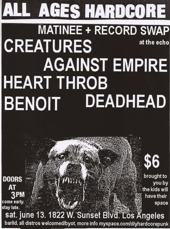 Creatures-Against Empire-Heart Throb-Benoit-Dead Head @ Los Angeles CA 6-13-09
