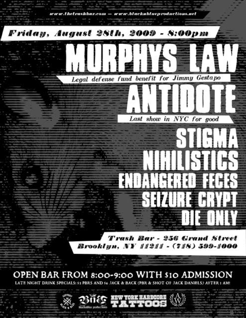 Murphy's Law-Antidote-Stigma-Nihilistics-Endangered Feces-Seizure Crypt-Die Only @ Brooklyn NY 8-28-09