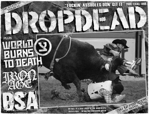 DropDead-World Burns To Death-Iron Age-BSA @ Austin TX 2-12-09