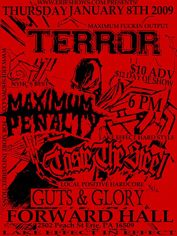 Terror-Maximum Penalty-Taste The Steel-Guts & Glory @ Erie PA 1-8-09