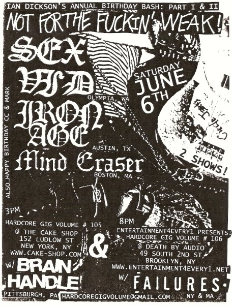 Sex Vid-Iron Age-Mind Eraser-Brain Handle-Failures @ Brooklyn NY 6-6-09