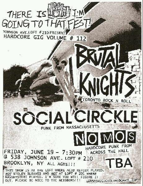 Brutal Knights-Social Circkle-Nomos @ Brooklyn NY 6-19-09