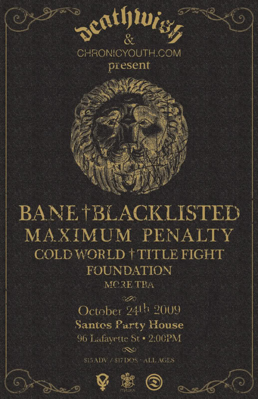 Bane-Blacklisted-Maximum Penalty-Cold World-Title Fight-Foundation @ Brooklyn NY 10-24-09