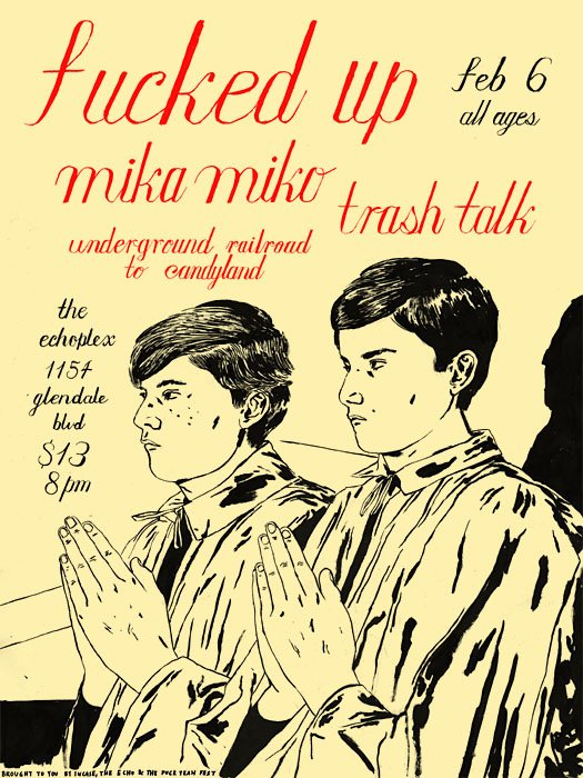 Fucked Up-Mika Miko-Trash Talk @ Los Angeles CA 2-6-09