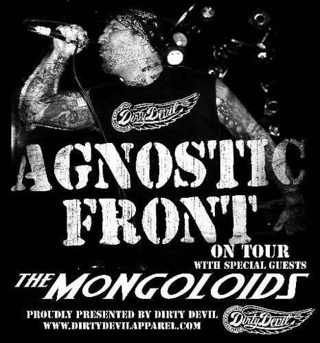 Agnostic Front-The Mongoloids Tour 2009