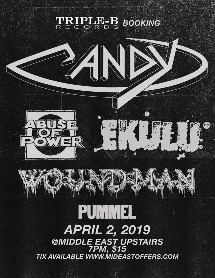 Abuse Of Power-Ekulu-Wound Man-Candy-Pummel @ Boston MA 4-2-19