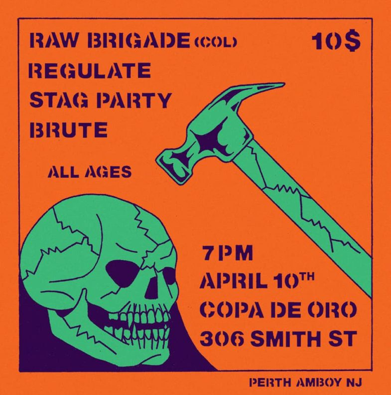 Raw Brigade-Regulate-Stag Party-Brute @ Perth Amboy NJ 4-10-19