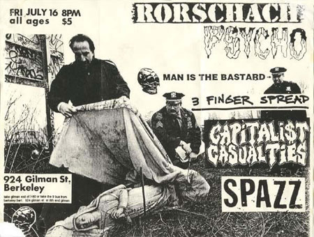 Rorschach-Psycho-Man Is The Bastard-3 Finger Spread-Capitalist Casualties-Spazz @ Berkeley CA 7-16-93