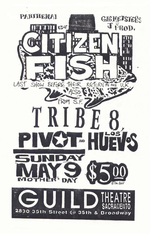 Citizen Fish-Tribe 8-Pivot-Los Huevos @ Sacramento CA 5-9-93