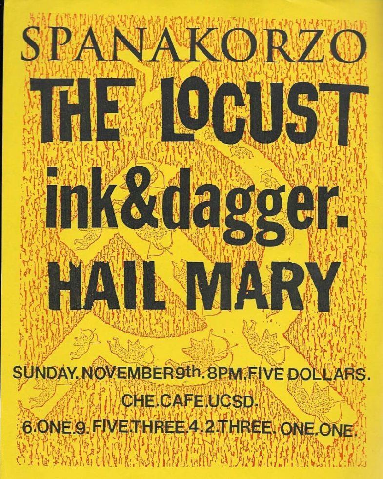The Locust-Ink & Dagger-Hail Mary @ San Diego CA 11-9-97