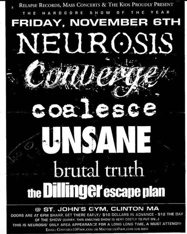 Neurosis-Converge-Coalesce-Unsane-Brutal Truth-Dillinger Escape Plan @ Clinton MA 11-6-99