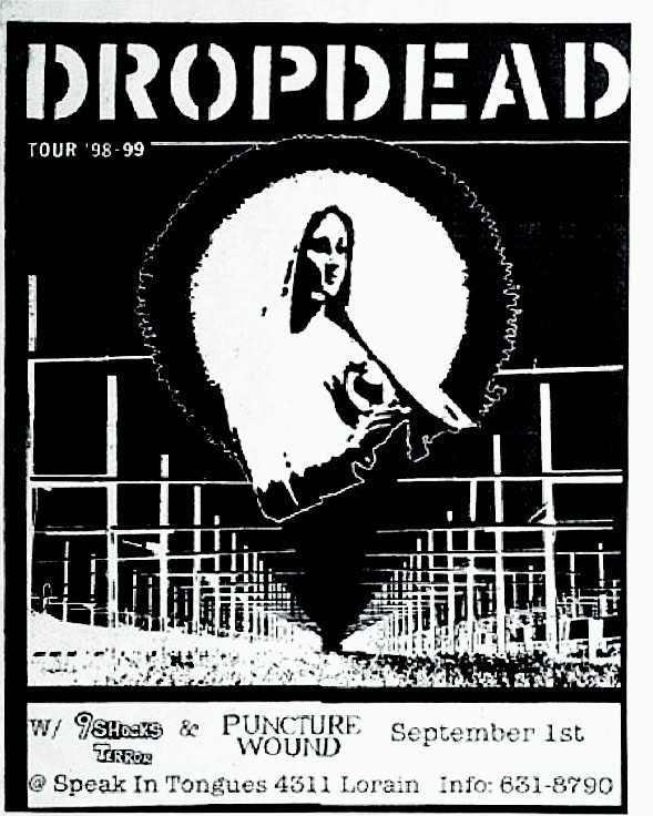 DropDead-9 Shocks Terror-Puncture Wound @ Cleveland OH 9-1-98