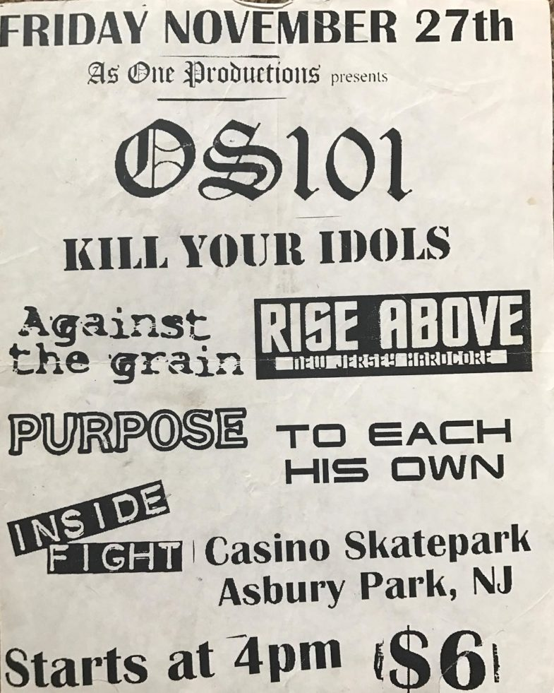 OS101-Kill Your Idols-Against The Grain-Rise Above-The Purpose-To Each His Own-Inside Fight @ Asbury Park NJ 11-27-98