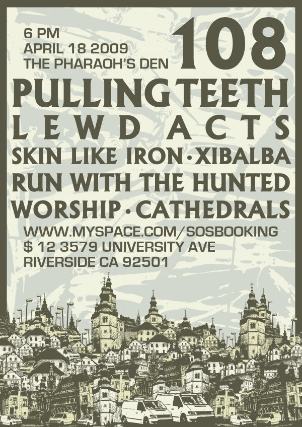 108-Pulling Teeth-Lewd Acts-Skin Like Iron-Xibalba-Run With The Hunted-Worship-Cathedrals @ Riverside CA 4-18-09