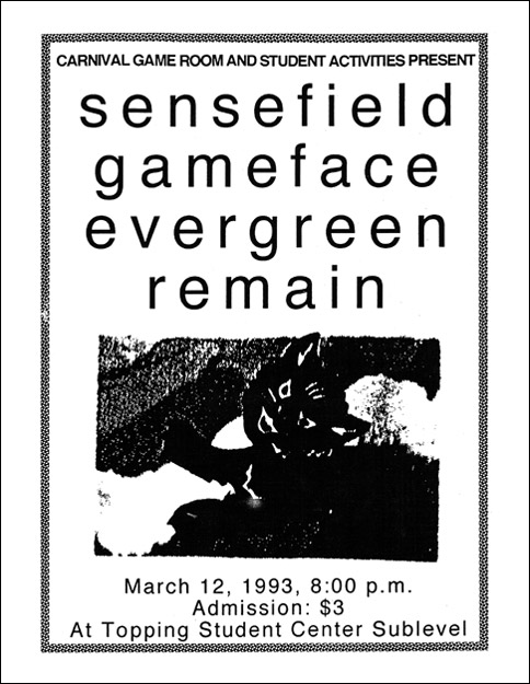 Sensefield-Gameface-Evergreen-Remain @ Los Angeles CA 3-12-93