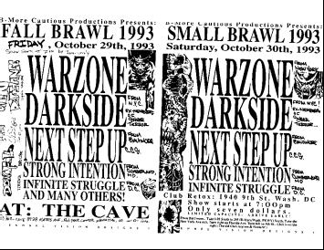 War Zone-Darkside NYC-Next Step Up-Strong Intention-Infinite Struggle @ Washington DC 10-30-93