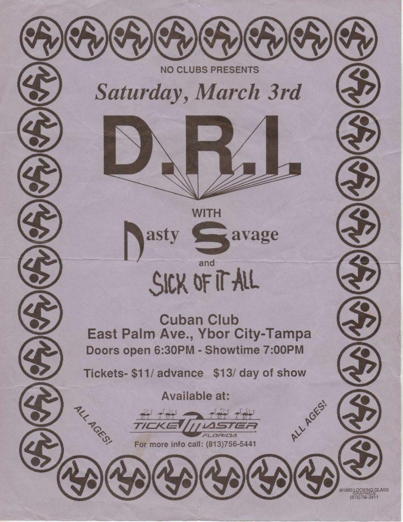 DRI-Nasty Savage-Sick Of It All @ Tampa FL 3-3-90