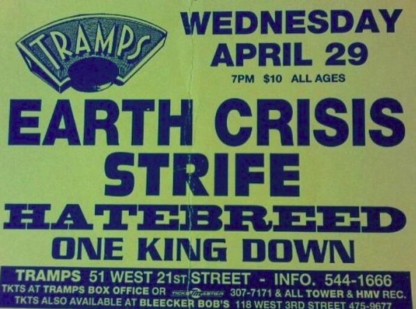 Earth Crisis-Strife-Hatebreed-One King Down @ New York City NY 4-29-98