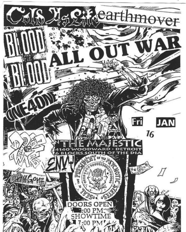 Cold As Life-Earth Mover-Blood For Blood-All Out War-One 4 One @ Detroit MI 1-16-98