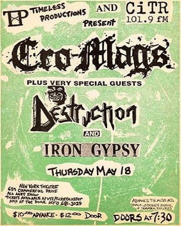 Cro Mags-Destruction-Iron Gypsy @ Vancouver Canada 5-18-89