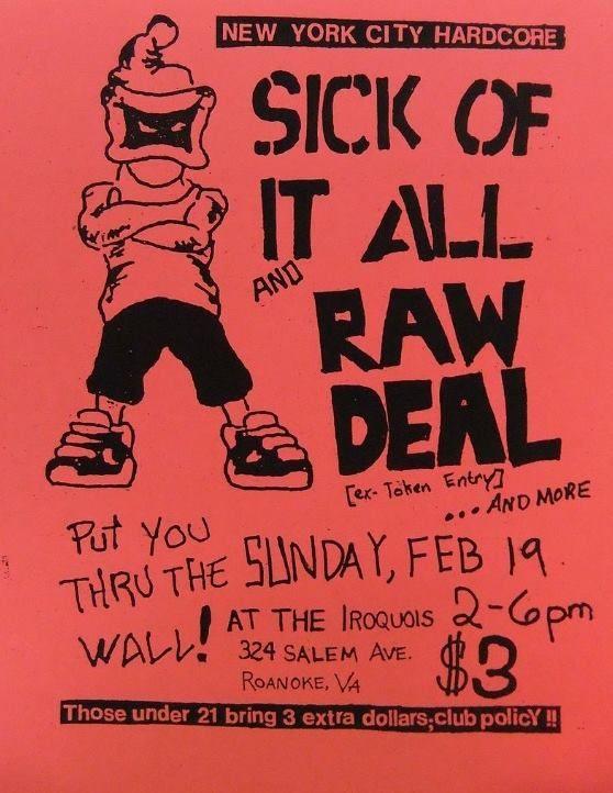 Sick Of It All-Raw Deal @ Roanoke VA 2-19-89