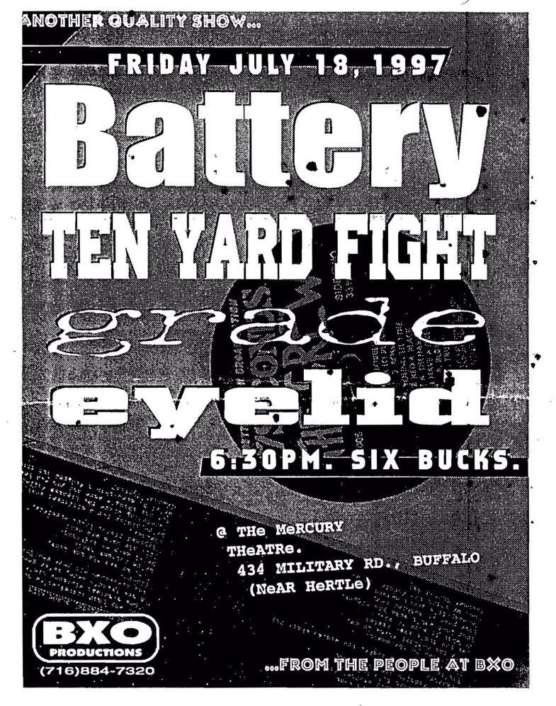 Battery-Ten Yard Fight-Grade-Eyelid @ Buffalo NY 7-18-97