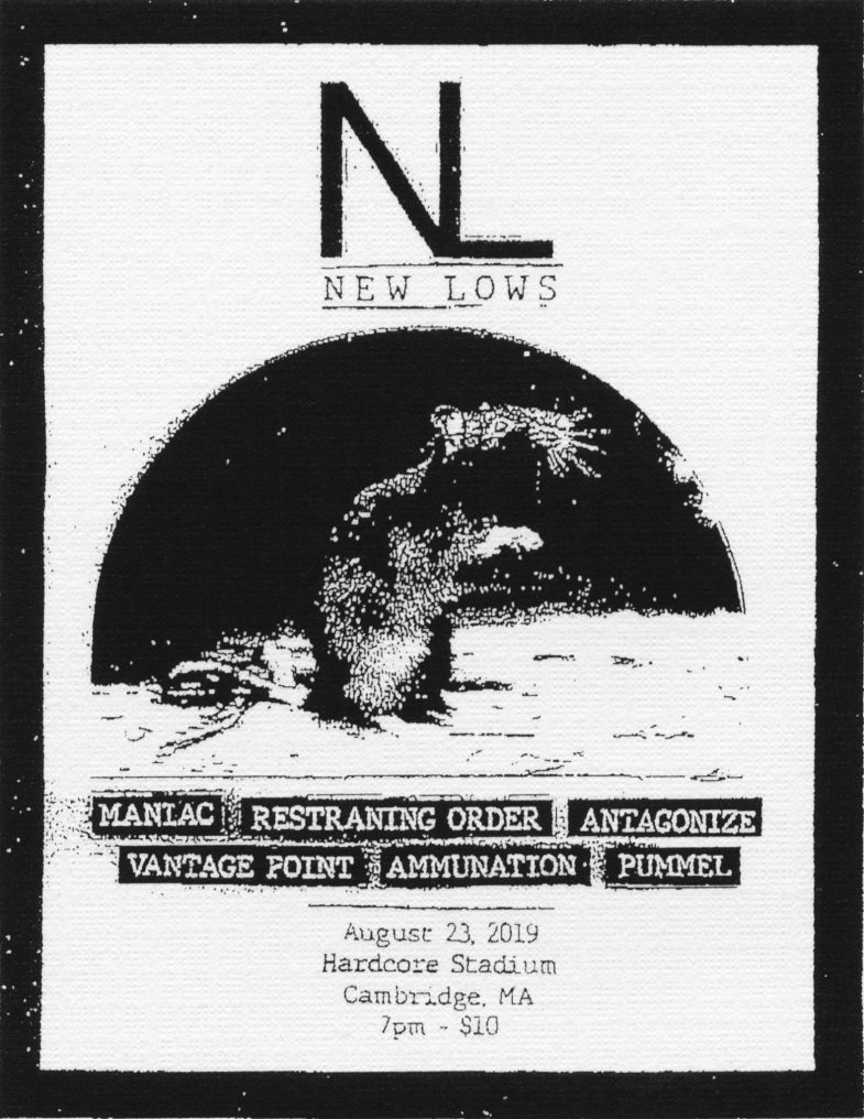 New Lows-Maniac-Restraining Order-Antagonize-Vantage Point-Ammunation-Pummel @ Cambridge MA 8-23-19