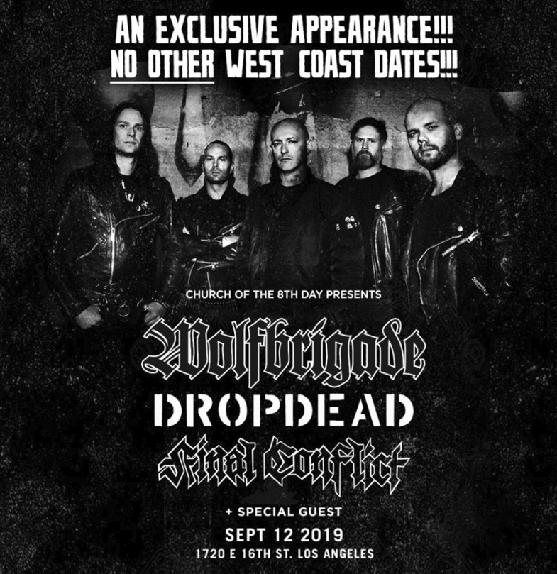 Wolfbrigade-DropDead-Final Conflict @ Los Angeles CA 9-12-19