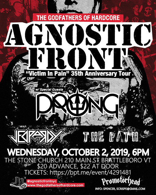 Agnostic Front-Prong-Jepardy-The Path @ Brattleboro VT 10-2-19