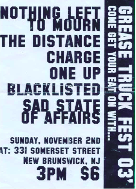 Nothing Left To Mourn-The Distance-Charge-One Up-Blacklisted-Sad State Of Affairs @ New Brunswick NJ 11-2-03