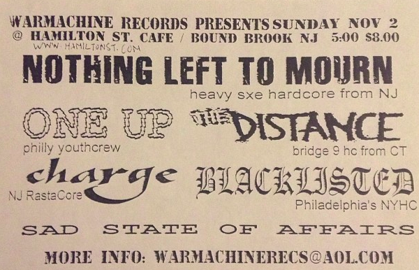 Nothing Left To Mourn-One Up-The Distance-Charge-Blacklisted @ Bound Brook NJ 11-2-03