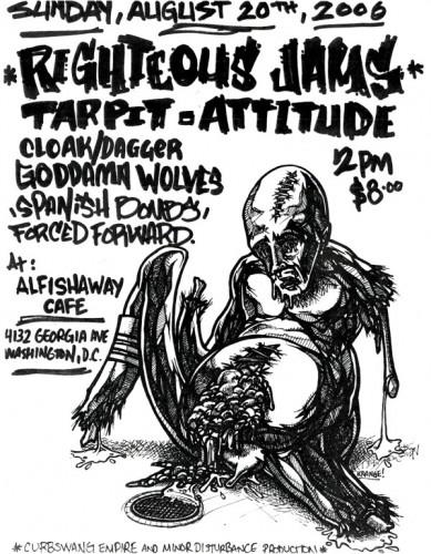 Righteous Jams-Tar Pit-Attitude-Cloak Dagger-Goddamn Wolves-Spanish Bombs-Forced Forward @ Washington DC 8-20-06