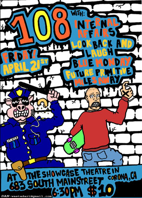 108-Internal Affairs-Look Back & Laugh-Blue Monday-Future Primative-Miles Away @ Corona CA 4-21-06
