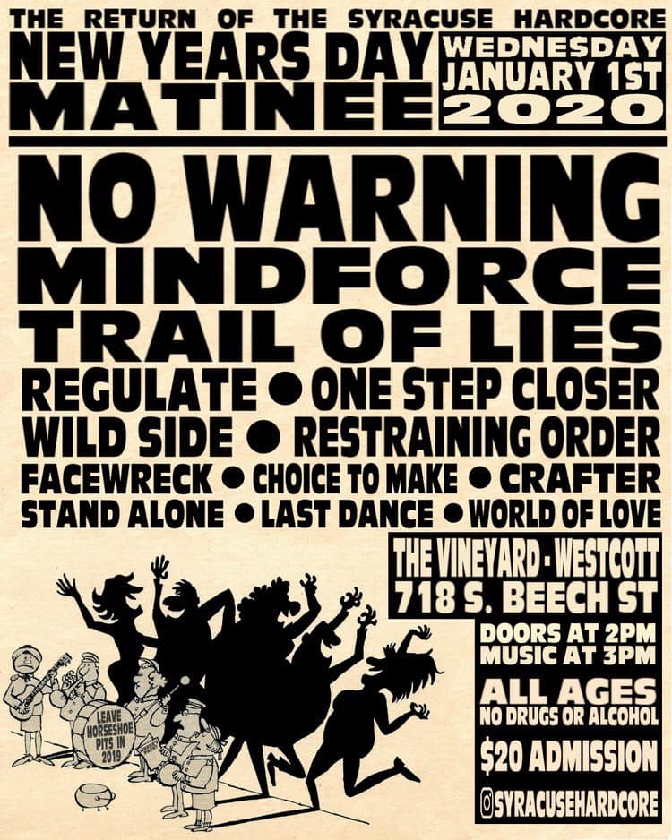 No Warning-Mindforce-Trail Of Lies-Regulate-One Step Closer-Wild Side-Restraining Order-Face Wreck-Choice To Make-Crafter-Stand Alone-Last Dance-World Of Love @ Syracuse NY 1-1-20