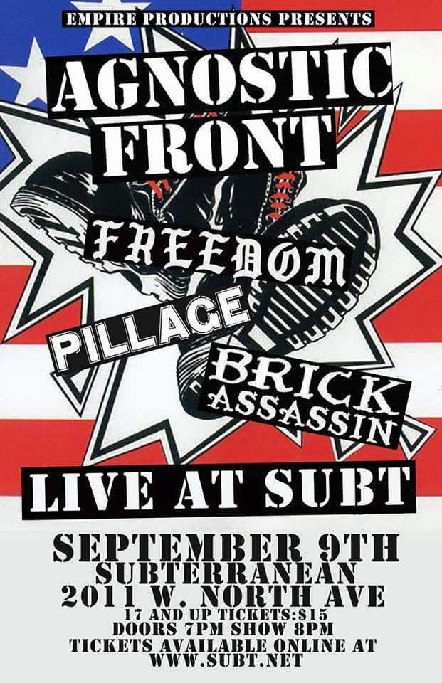 Agnostic Front-Freedom-Pillage-Brick Assassin @ Chicago IL 9-9-15