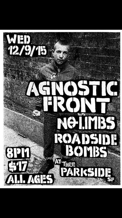 Agnostic Front-No Limbs-Roadside Bombs @ San Francisco CA 12-9-15