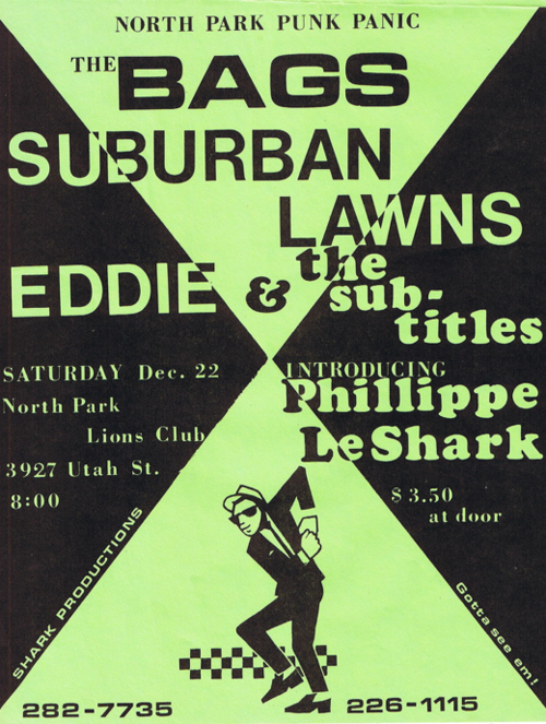 The Bags-Suburban Lawns-Eddie & The Subtitles-Le Shark @ San Diego CA 12-22-80
