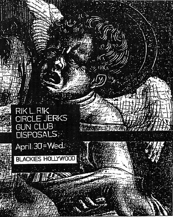 Rik LRik-Circle Jerks-The Gun Club-Disposals @ Hollywood CA 4-30-80